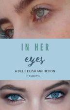 In Her Eyes by viarebecca