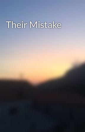 Their Mistake by rubykate_
