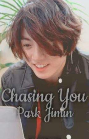 Chasing You Park Jimin [Jikook/Kookmin] by ChimchimzKookie97