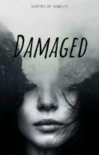 Damaged by Ari_Crimson_M