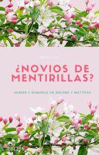 ¿Novios  de mentiritas? by JBD1298