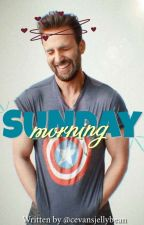 Sunday Morning ↝ A Chris Evans Fan Fiction by cevansjellybean