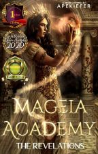 Mageia Academy: The Revelations [#F&ACOMPETITION] by ApeKiefer