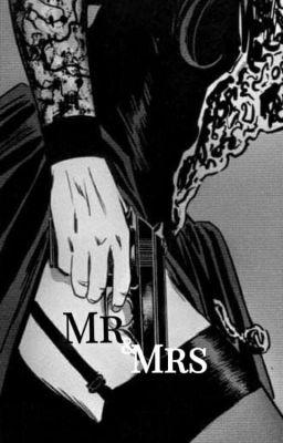 Đọc truyện mr & mrs - kth