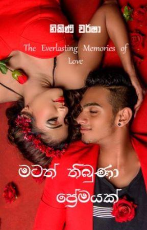The everlasting memories of love ( Sinhala Romance) by NikiniWarsha