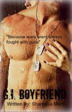 G.I Boyfriend by JeyzMartt