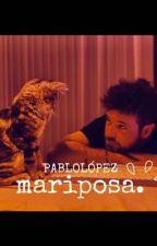 mariposa. by GalaMM2017