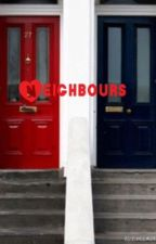 Neighbours by Apple_Pie_Weirdo