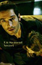 Un Moment Secret by Fleaurose