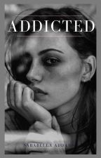 Addicted by Sabby3456