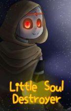 Little Soul Destroyer by Dat_Artistic_Nobody
