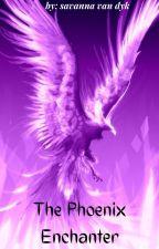 The Phoenix Enchanter by savs96