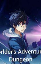 Otherworlder's Adventure In The Dungeon. by Shadowrider1032