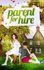 PARENT FOR HIRE  (ONGOING) by shutup_flowerboyband