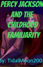 Percy Jackson and the Childhood Familiarity by TidalMoon2003