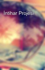İntihar Projesi by summerparadise2014