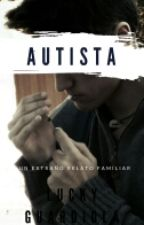 ¡AUTISTA! by Lucky_Guardiola