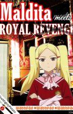 Maldita Meets Royal Revenge by TheMightyPotato