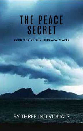 The Menzafa Staffs: The Peace Secret by orchidpool02