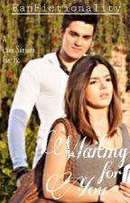 Waiting for You (Luan Santana Fan-Fiction) by FanFictionality
