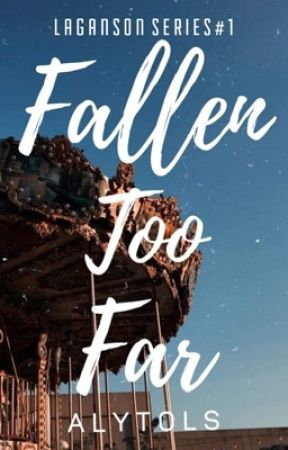 Fallen Too Far by Alytols