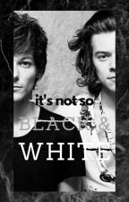 """its not so black & white"" ~ a larry au by lovelyxxlarry"