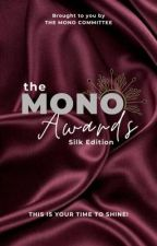 The Mono Awards [Silk Edition]   CLOSED FOR JUDGING by themonocommittee