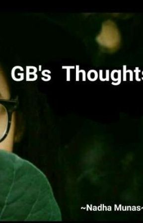 GB's Thoughts  by CRAZYGreenBlood