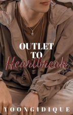 Outlet To Heartbreak // Sope FF by Yoongidique