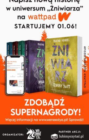 KONKURS! Napisz fan-fiction w uniwersum Żniwiarza! by WeneedYA