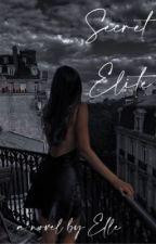 SECRET ELITE by elisexsinclair