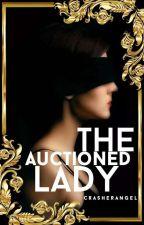 The Auctioned Lady by crasherangel