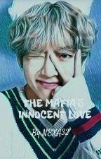 The Mafia's Innocent Love by NEXA32