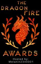 The Dragon Fire Awards | Concluded by melanin2340001