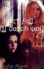 Just Fall..I'll catch you (lesbian stories) #wattys2016 by InfinityDemon