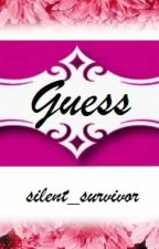 Guess (one-shot) by silent_survivor
