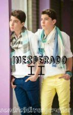 Inesperado II (Daniel y Jesús) by sandra9divergemelier