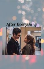 After Everything  by Afterstorys