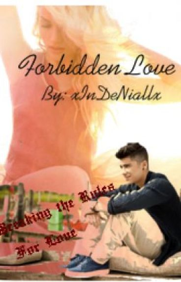 Forbidden Love by xInDeNiallx