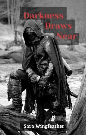 Darkness Draws Near by Skywalker15