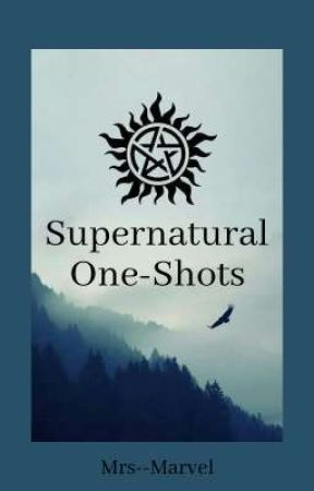 Supernatural One-Shots by Mrs--Marvel