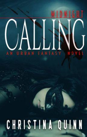 Midnight Calling by Chrissy_Quinn