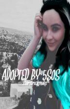 Adopted By 5SOS by 5secxndsofstfu
