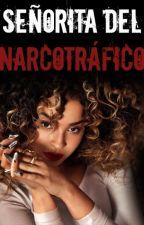 Señorita del NarcotráficoEDITANDO by raiza1241