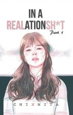 In a REALationSHIT (Trese Series #1) - PUBLISHED (PSICOM) by chiXnita
