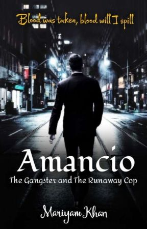 Amancio - The Gangster And The Runaway Cop by make_a_wish071