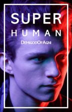 Superhuman | MCU/DBH AU by DemigodOfAgni