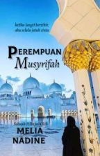 Perempuan Musyrifah by melianadine