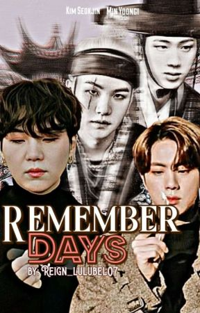 Remember Days by Reign_lulubel07