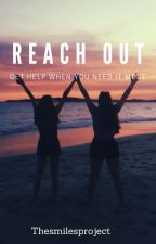 Reach Out by thesmilesproject